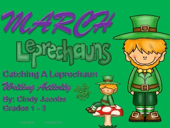 March Writing Catching A Leprechaun St. Patrick's Day