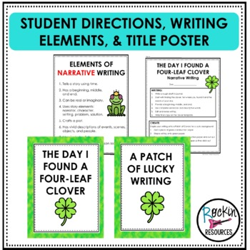 March Writing- Narrative- Finding a Four Leaf Clover