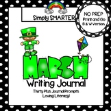 March Writing Journal:  NO PREP Journal Prompts