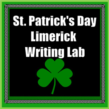 St. Patrick's Day Writing Lab With Limericks (Digital or Printable)