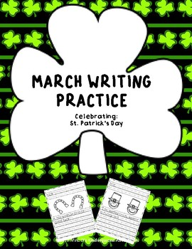March Writing Practice -  St. Patrick's Day!