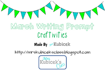 March Writing Prompt Craftivities