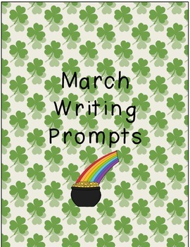 March Writing Prompts 2nd Grade