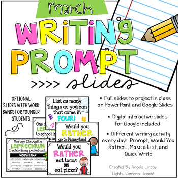 March Writing Prompts: A PAPERLESS Resource Compatible w/Google Slides & PPT