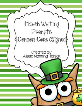 March Writing Prompts {Common Core Aligned}