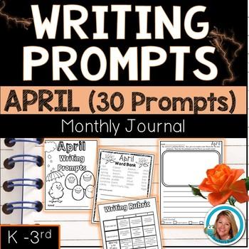 April Writing Prompts Journal K-3