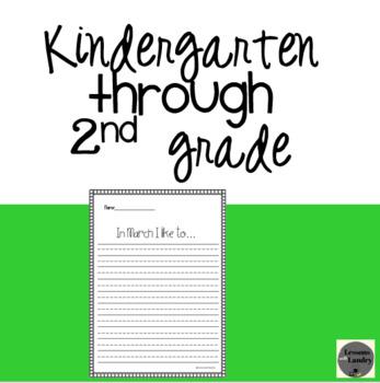 March Writing Prompts Kindergarten - 2nd Grde