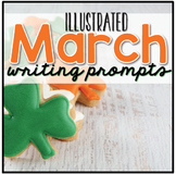 March Writing Journal Prompts ( Creative Writing Center )