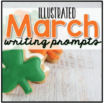 March Photo Writing Prompt Task Cards