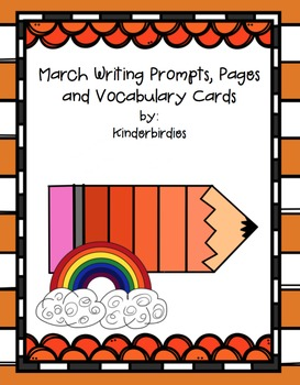 March Writing Prompts, Pages and Vocabulary Cards