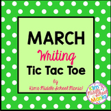 March Writing Tic Tac Toe Choice Board