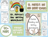 March Writing Worksheets COMBO St. Patrick's Day and Easter 90 pages