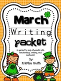 March Writing- helping students with handwriting and writing skills!