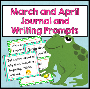 March and April Journal and Writing Prompts