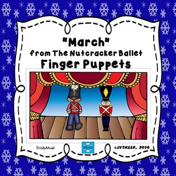 March (from The Nutcracker) Finger Puppets
