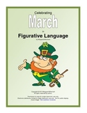 Figurative Language for March:  Simile, Metaphor, Allitertion, Hyperbole. . .