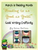 "March is Reading Month ""Reading is Gold"" Goal Craftivity"