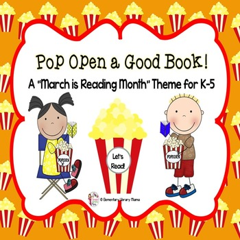 """March is Reading Month Theme:  """"Pop Open a Good Book!"""""""