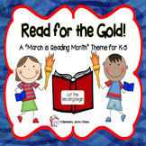 "March is Reading Month Theme:  ""Read for the Gold!"""