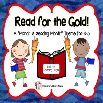 """March is Reading Month Theme:  """"Read for the Gold!"""""""
