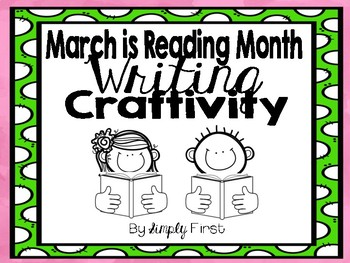 March is Reading Month Writing Craftivity