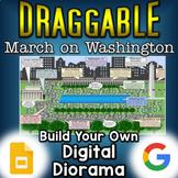 March on Washington - Digital Draggable Diorama