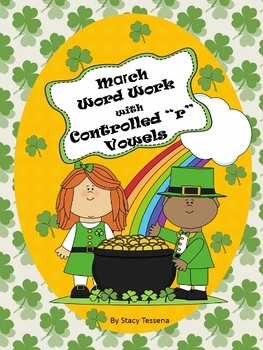 """March/St. Patrick's Day Word Work with Controlled """"r"""" Vowels"""