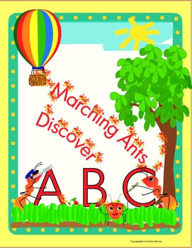 Marching Ants Discover ABC