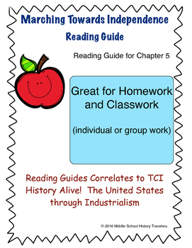 Marching Towards Independence Reading Guide for TCI textbook