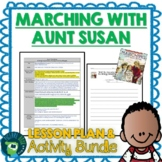 Marching With Aunt Susan by Claire Rudolph Murphy Lesson Plan and Activities