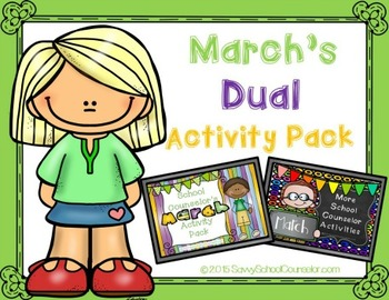 March's Dual School Counselor Activity Pack