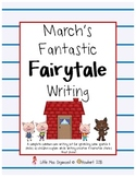 March's Fantastic Fairytales, Writing Creative & Narrative