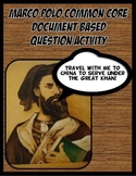 DBQ Marco Polo Common Core Document Based Question Activity
