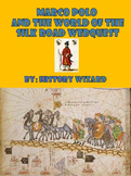 Marco Polo and the World of the Silk Road Webquest