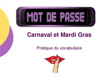Mardi & Carnaval French Vocablary Game Mot de Passe (Password)