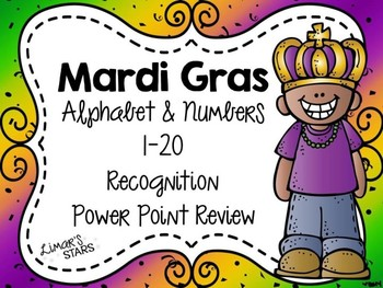 Mardi Gras ABC's & 123's Recognition Review Power Point