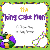 Mardi Gras Book- The King Cake Man, original story!