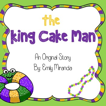Mardi Gras Book- The King Cake Man, original story!