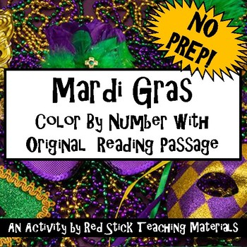 Mardi Gras Color By Number with Reading--NO PREP!