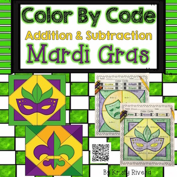 Mardi Gras Color by Code:  Addition and Subtraction