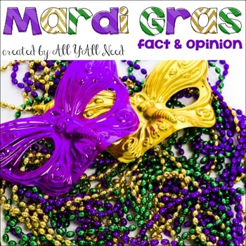 Mardi Gras: Fact and Opinion