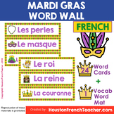Mardi Gras French Word Wall French Mardi Gras en francais Mur de mots + Word Mat