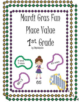 Mardi Gras Fun- 1st Grade- Place Value