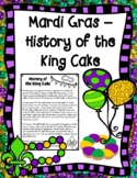 Mardi Gras --- History of the King Cake Informational Text