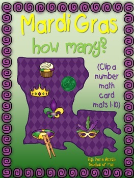 Mardi Gras-How Many? (Clip a number math card mats 1-10)