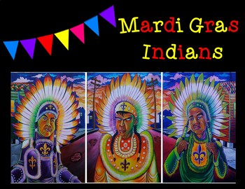 Mardi Gras Indians Informational Article with Accompanying Graphic Organizers