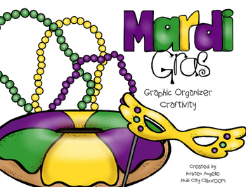 Mardi Gras King Cake Graphic Organizer Craftivity