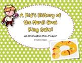 Mardi Gras King Cake Traditions Interactive Mini-Reader!