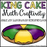 Mardi Gras King Cake Math Craftivity--Double Digit Addition (No Regrouping)