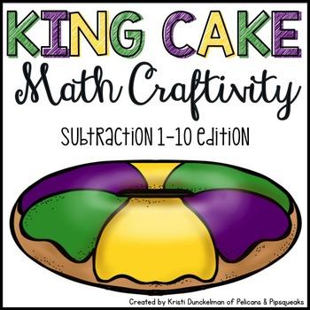 Mardi Gras King Cake Math Craftivity--Subtraction 1-10